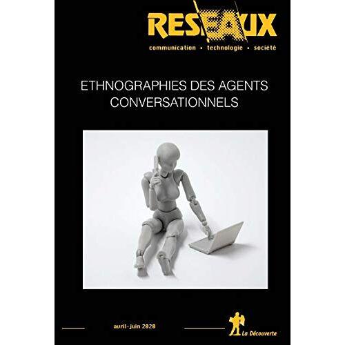 Revue Reseaux - Revue Réseau Volume 38-220-221/2020 : Ethnographies des agents conversationnels (Revue reseaux) - Preis vom 16.04.2021 04:54:32 h