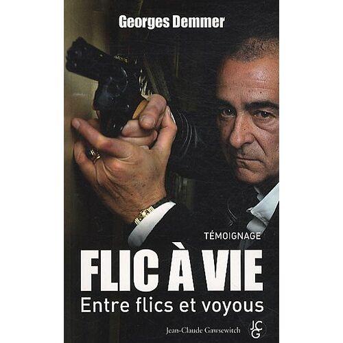 Georges Demmer - Flic à vie - Preis vom 27.02.2021 06:04:24 h