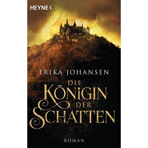 Erika Johansen - Die Königin der Schatten: Roman (Erika Johansen, Band 1) - Preis vom 07.09.2020 04:53:03 h