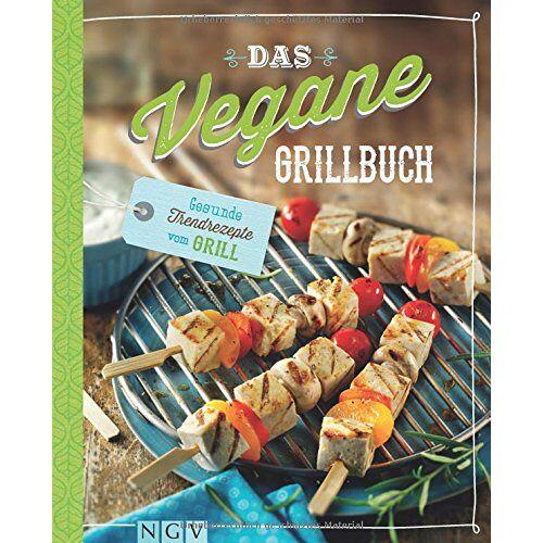 - Das vegane Grillbuch: Gesunde Trendrezepte vom Grill - Preis vom 08.05.2021 04:52:27 h