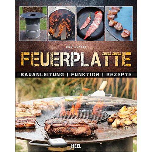 Udo Eckert - Feuerplatte: Bauanleitung · Funktion · Rezepte - Preis vom 04.09.2020 04:54:27 h