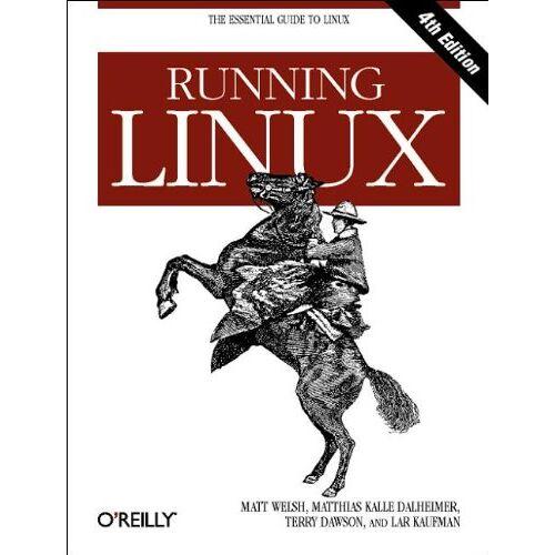 Matt Welsh - Running Linux (Essential Guide to Linux) - Preis vom 16.04.2021 04:54:32 h