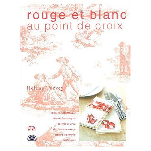 Helena Turvey - Rouge et blanc au point de croix - Preis vom 04.09.2020 04:54:27 h