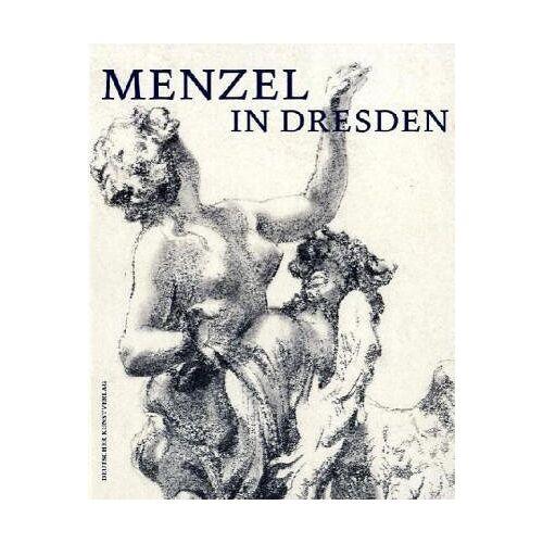 Menzel, Adolph von - Menzel in Dresden - Preis vom 08.05.2021 04:52:27 h
