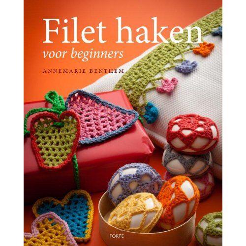 Annemarie Benthem - Filethaken voor beginners - Preis vom 02.12.2020 06:00:01 h