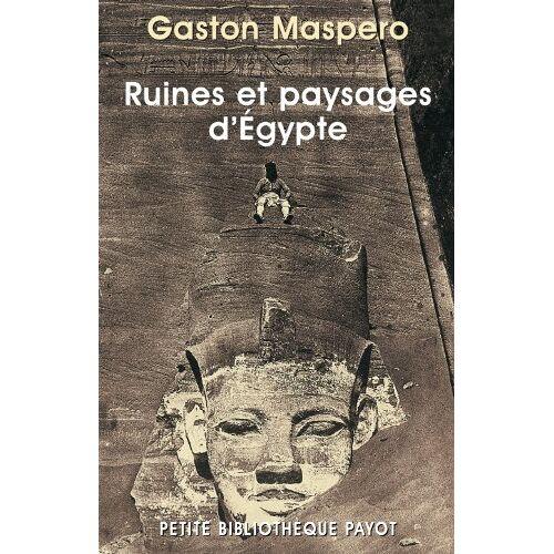 Gaston Maspero - Ruines et paysages d'Egypte - Preis vom 07.03.2021 06:00:26 h