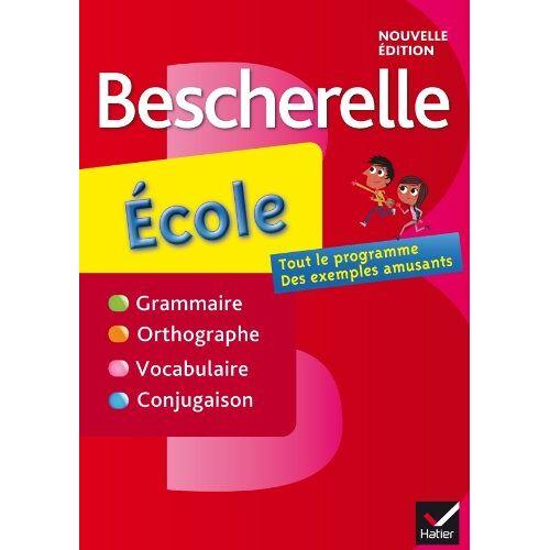 Claire Dupuis - Bescherelle: Bescherelle Ecole - Preis vom 06.05.2021 04:54:26 h