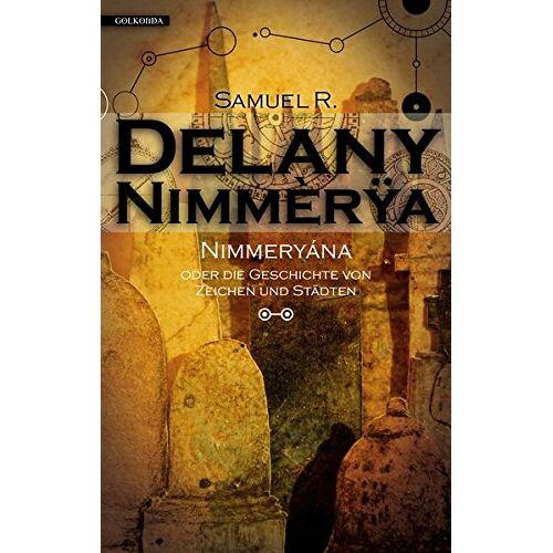Delany, Samuel R. - Nimmeryána (Nimmèrÿa) - Preis vom 28.05.2020 05:05:42 h
