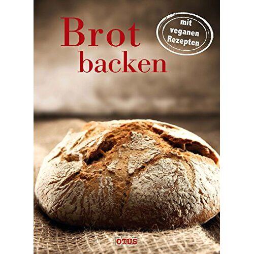 - Brot backen - mit veganen Rezepten - Preis vom 11.05.2021 04:49:30 h