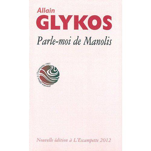 Allain Glykos - Parle-moi de Manolis - Preis vom 17.04.2021 04:51:59 h