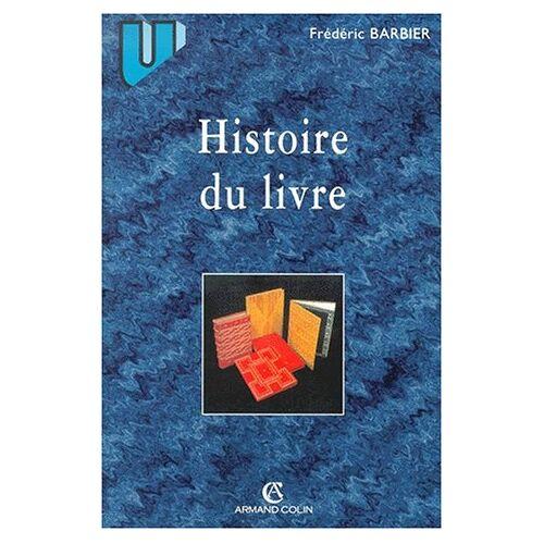 Frédéric Barbier - Histoire du livre - Preis vom 05.09.2020 04:49:05 h