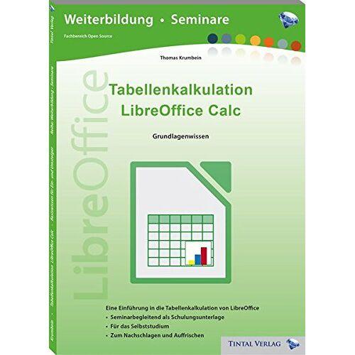 Thomas Krumbein - Tabellenkalkulation LibreOffice Calc Basiswissen - Preis vom 26.02.2021 06:01:53 h