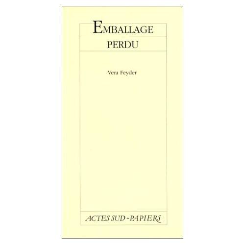 Vera Feyder - Emballage perdu (Papiers) - Preis vom 21.10.2020 04:49:09 h