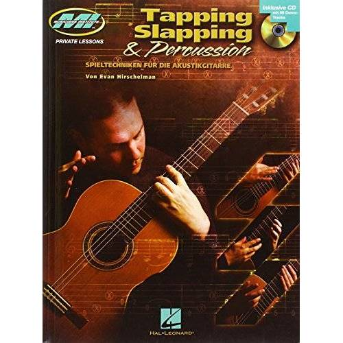 Evan Hirschelman - Tapping Slapping & Percussion: Spieltechniken für die Akustikgitarre. Gitarre (Mittelschwer-Schwer) - Preis vom 23.01.2021 06:00:26 h