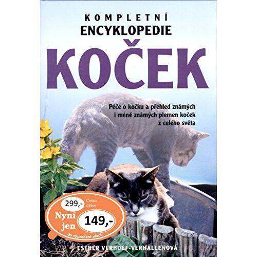 Esther Verhoef-Verhallen - Kompletní encyklopedie koček: Péče o kočku a přehled známých i méně známých plemen koček z celého světa (2000) - Preis vom 14.05.2021 04:51:20 h