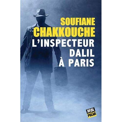 Chakkouche Soufiane - L'inspecteur Dalil à Paris - Preis vom 10.05.2021 04:48:42 h