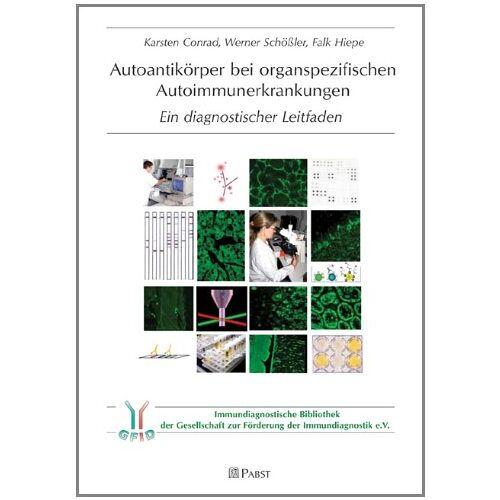 Karsten Conrad - Autoantikörper bei organspezifischen Autoimmunerkrankungen - Preis vom 21.10.2020 04:49:09 h