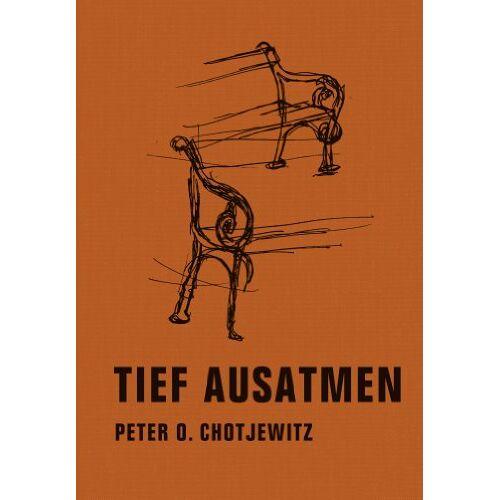 Chotjewitz, Peter O. - Tief ausatmen - Preis vom 16.04.2021 04:54:32 h