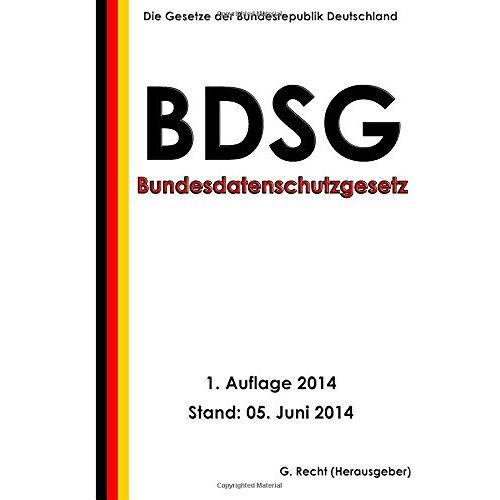 G. Recht - Bundesdatenschutzgesetz (BDSG) - Preis vom 23.02.2021 06:05:19 h