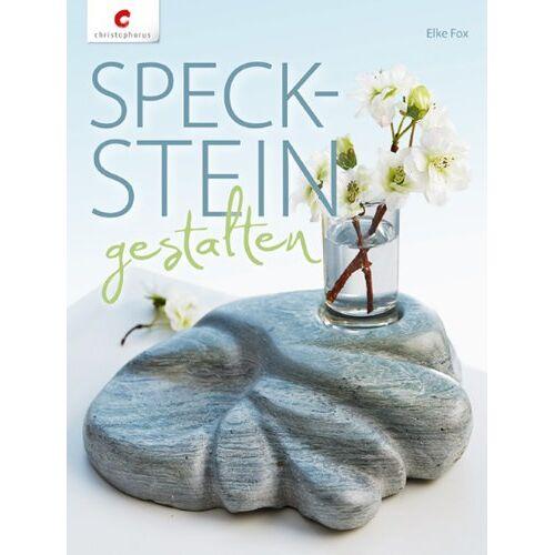 Elke Fox - Speckstein gestalten - Preis vom 14.05.2021 04:51:20 h