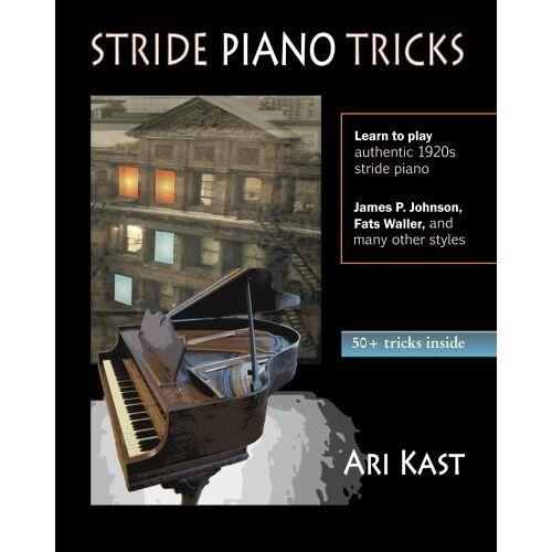Ari Kast - Stride Piano Tricks: How to Play Stride Piano - Preis vom 21.10.2020 04:49:09 h