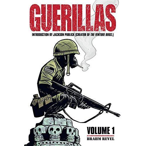 Brahm Revel - Guerillas Volume 1 (Guerrillas) - Preis vom 11.05.2021 04:49:30 h