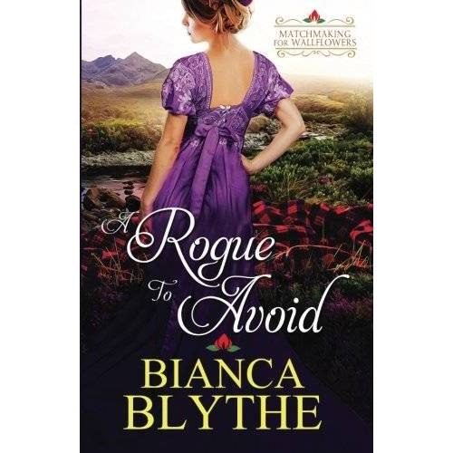 Bianca Blythe - A Rogue to Avoid (Matchmaking for Wallflowers, Band 2) - Preis vom 11.05.2021 04:49:30 h