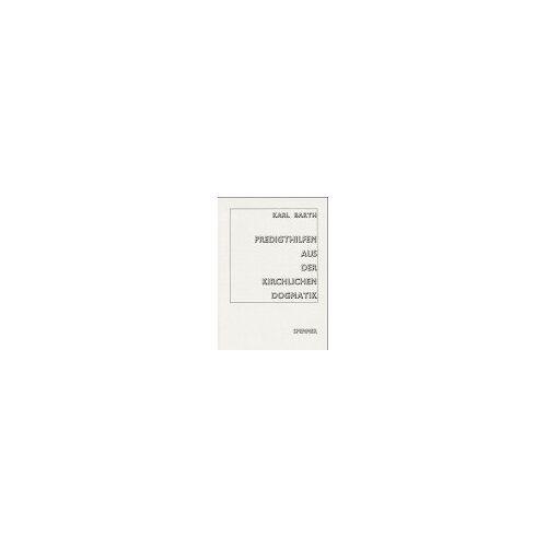 Karl Barth - Predigthilfen aus der Kirchlichen Dogmatik - Preis vom 28.03.2020 05:56:53 h