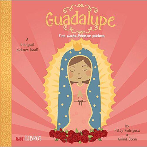 Patty Rodriguez - Guadalupe:First Words/Primeras Palabras - Preis vom 24.09.2020 04:47:11 h