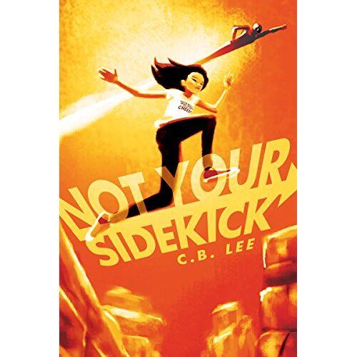 Lee, C. B. - Not Your Sidekick - Preis vom 06.09.2020 04:54:28 h