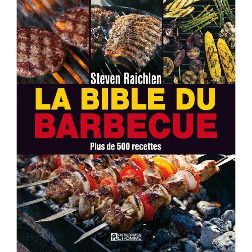 Steven Raichlen - La bible du barbecue - Preis vom 09.05.2021 04:52:39 h