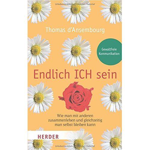 Ansembourg, Thomas d' - Endlich ICH sein (HERDER spektrum) - Preis vom 09.04.2021 04:50:04 h