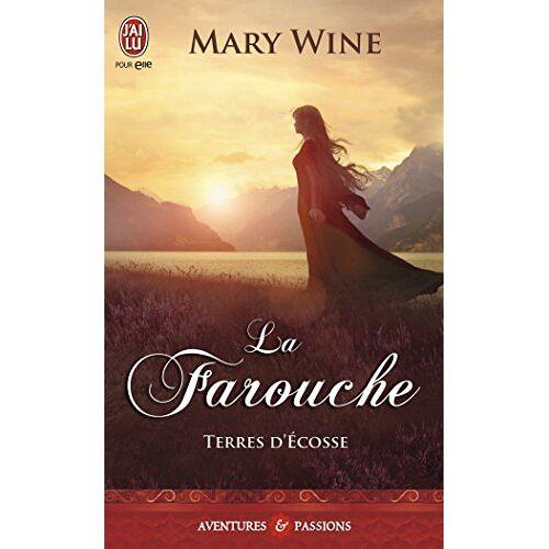 Mary Wine - Terres d'Ecosse, Tome 2 : La farouche - Preis vom 13.05.2021 04:51:36 h