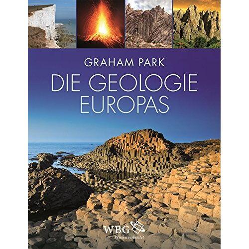 Graham Park - Die Geologie Europas: A geological history - Preis vom 12.05.2021 04:50:50 h