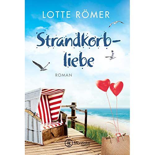 Lotte Römer - Strandkorbliebe (Liebe auf Norderney, Band 2) - Preis vom 14.01.2021 05:56:14 h
