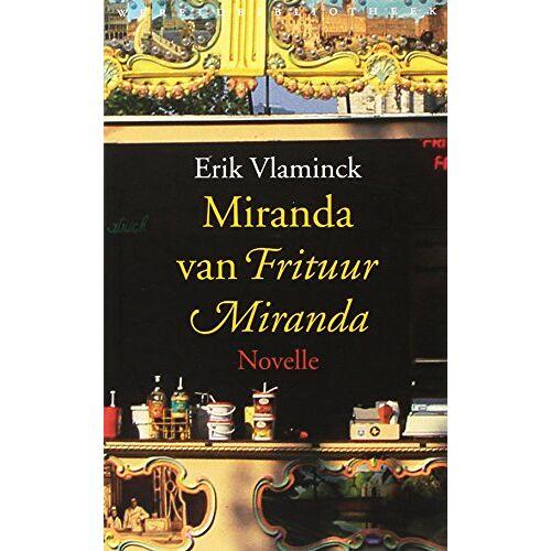 Erik Vlaminck - Miranda van Frituur Miranda - Preis vom 18.04.2021 04:52:10 h