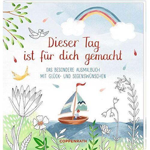 - Ausmalbuch - Dieser Tag ist für dich gemacht: Das besondere Ausmalbuch mit Glück- und Segenswünschen - Preis vom 24.11.2020 06:02:10 h