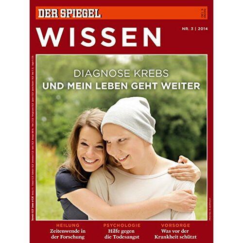 Annette Bruhns - SPIEGEL WISSEN 3/2014: Diagnose Krebs - Preis vom 20.10.2020 04:55:35 h