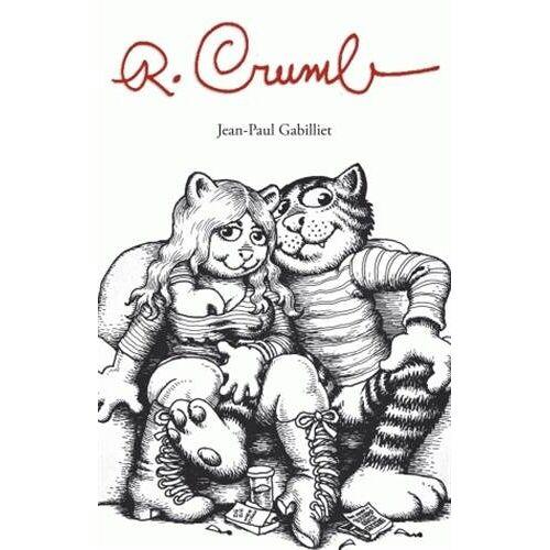 Jean-Paul Gabilliet - R. Crumb - Preis vom 09.05.2021 04:52:39 h