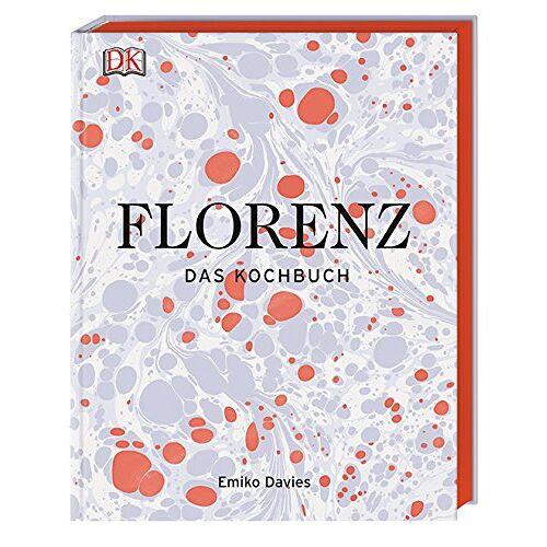 Emiko Davies - Florenz: Das Kochbuch - Preis vom 07.09.2020 04:53:03 h
