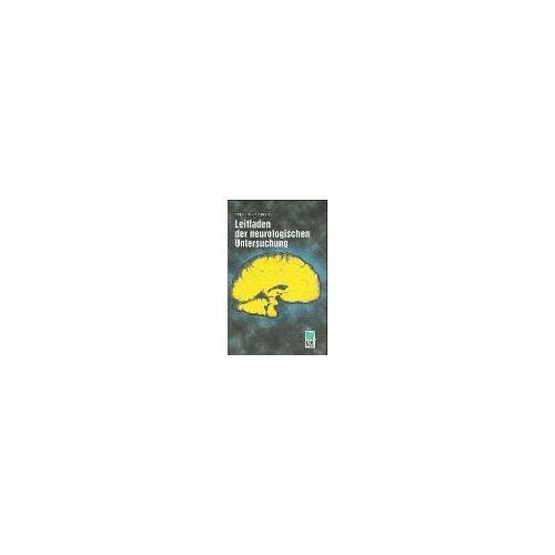 Gerhard Reichel - Leitfaden der neurologischen Untersuchung - Preis vom 23.02.2021 06:05:19 h