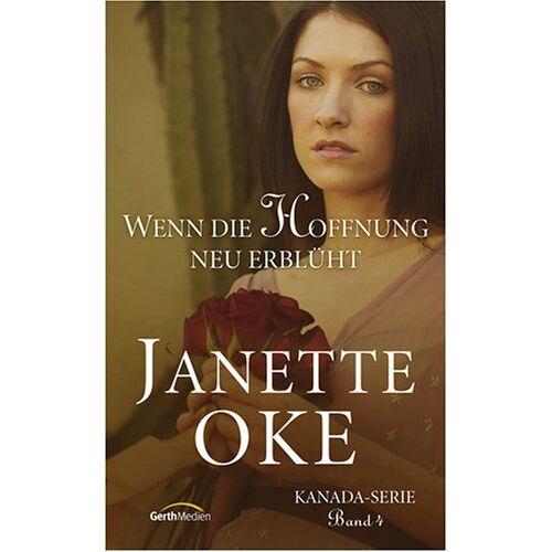 Janette Oke - Wenn die Hoffnung neu erblüht - Preis vom 20.10.2020 04:55:35 h