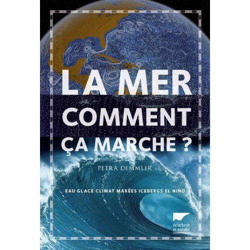 Petra Demmler - La mer, comment ça marche ? - Preis vom 16.01.2021 06:04:45 h