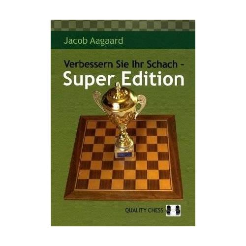Jacob Aagaard - Verbessern Sie Ihr Schach - Super Edition - Preis vom 30.09.2020 04:49:21 h