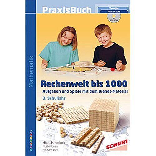 Hilde Heuninck - Praxisbuch Rechenwelt bis 1000: Aufgaben und Spiele mit dem Dienes-Material - Preis vom 08.05.2021 04:52:27 h