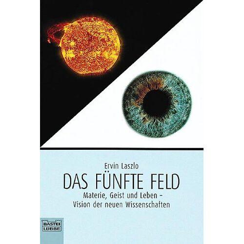 Ervin Laszlo - Das fünfte Feld - Preis vom 13.05.2021 04:51:36 h