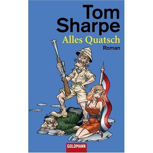 Tom Sharpe - Alles Quatsch: Roman - Preis vom 13.05.2021 04:51:36 h
