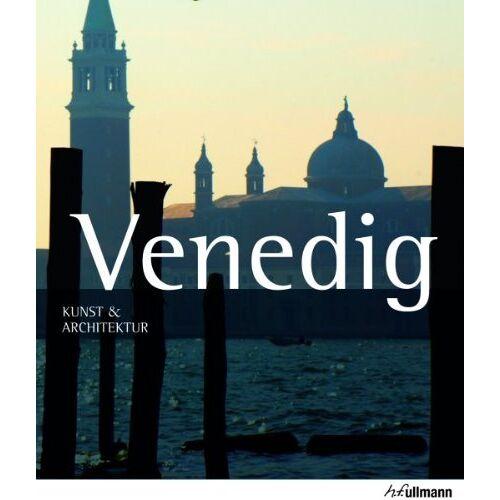 Marion Kaminski - Kunst & Architektur: Venedig - Preis vom 24.02.2021 06:00:20 h