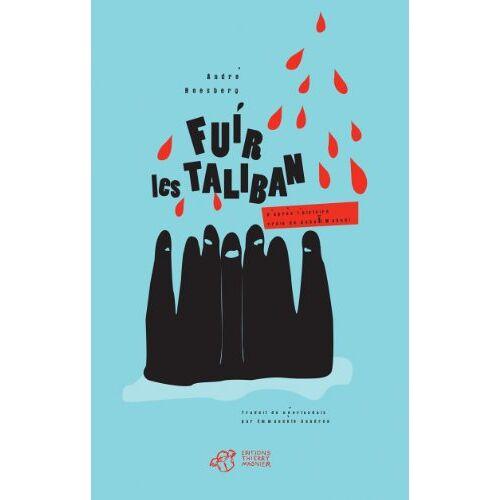 André Boesberg - Fuir les taliban - Preis vom 18.04.2021 04:52:10 h