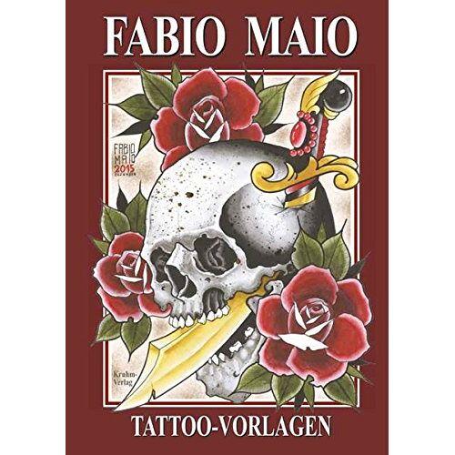 Kruhm Verlag - Fabio Maio: Tattoo Vorlagen Buch - Preis vom 09.04.2021 04:50:04 h